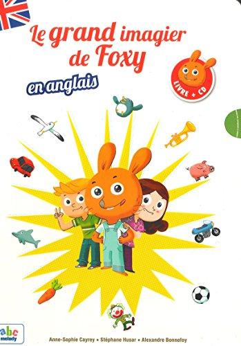 Le grand imagier de Foxy en anglais