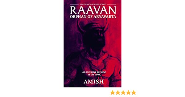 Rama and the demon king an ancient tale from india ebook coupon raavan a preview orphan of aryavarta ebook amish tripathi raavan a preview orphan of aryavarta ebook fandeluxe Images
