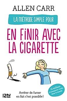 La méthode simple pour en finir avec la cigarette par [CARR, Allen]