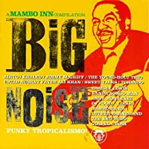 Big Noise-  a Mambo Inn Compil