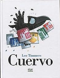 Cuervo par Leo Timmers