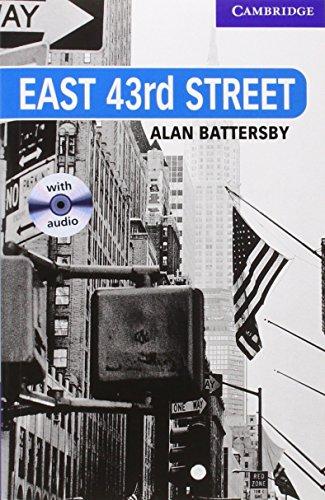 CER5: East 43rd Street Level 5 Upper Intermediate Book with Audio CDs (3) Pack: Upper Intermediate Level 5 (Cambridge English Readers) por Alan Battersby