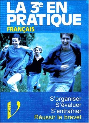 Français : S'organiser, s'évaluer, s'entraîner, réussir le brevet