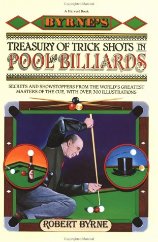 Treasury of Trick Shots in Pool and Billiards por Robert Byrne
