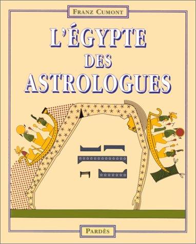 L'Egypte des astrologues par Franz Cumont
