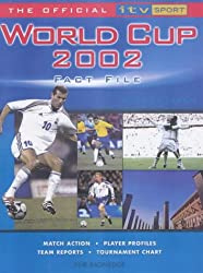 The Official ITV Sport World Cup 2002 Fact File