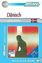 ASSiMiL Selbstlernkurs für Deutsche: Assimil Dänisch ohne Mühe. Lehrbuch mit CD-ROM