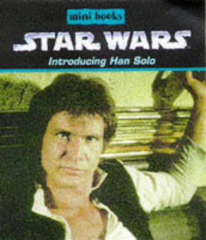 Introducing Han Solo.