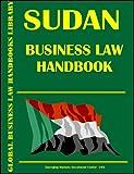Sudan Business Law Handbook (World Business Law Handbook Library) -