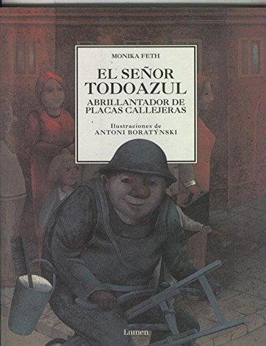 el-senor-todoazul-abrillantador-de-placas-callejeras