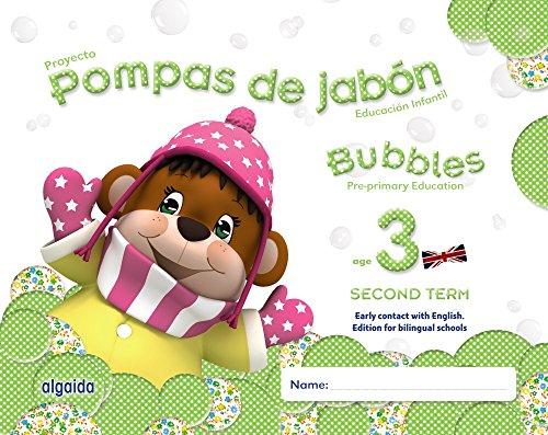 Pompas de jabón. Bubbles age 3. Pre-primary Education. Second Term - 9788490670620
