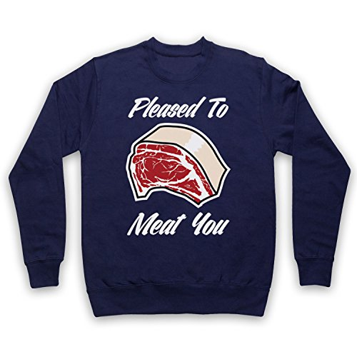 Pleased To Meat You Funny Slogan Sweat-Shirt des Adultes Bleu Fonce