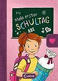 Mein erster Schultag - Mädchen: Eintragbuch zur Einschulung für Mädchen - Erinnerungsbuch zum Schulstart - Geschenke für…