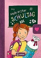 Mein erster Schultag - Mädchen: Eintragbuch zur Einschulung für Mädchen - Erinnerungsbuch zum Schulstart - Geschenke für...