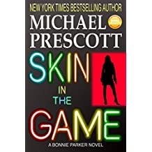 Skin in the Game (Bonnie Parker, PI Book 4) (English Edition)