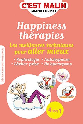 Happiness thrapies : Les meilleures techniques pour aller mieux