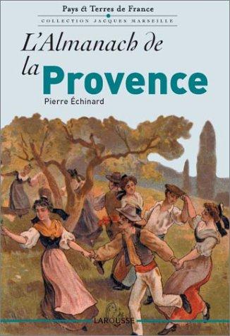 L'almanach de la Provence par Pierre Echinard