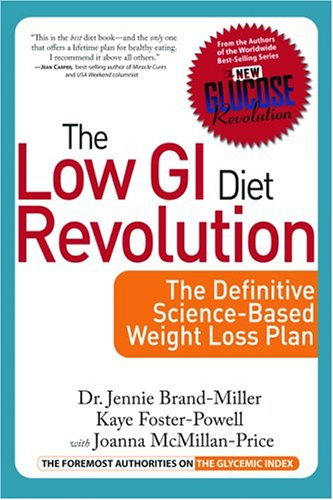 the-low-gi-diet-revolution-the-definitive-science-based-weight-loss-plan-new-glucose-revolution