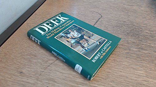 Deek: Making of Australia's World Marathon Champion por Robert De Castella