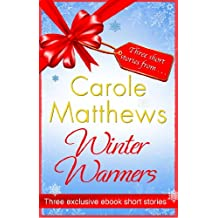 Winter Warmers: An ebook exclusive from Carole Matthews