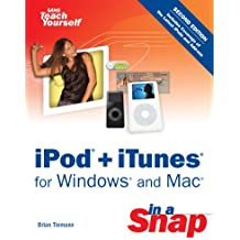 iPod + iTunes for Windows and Mac in a Snap (Sams Teach Yourself)
