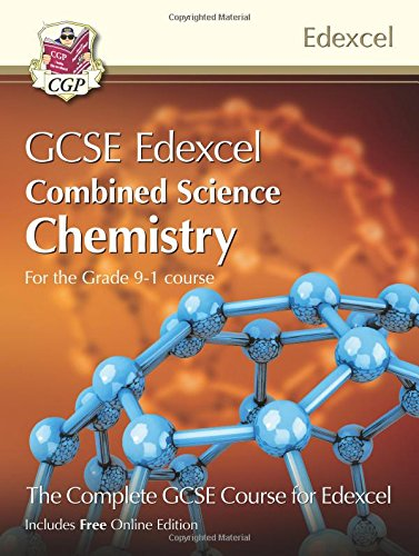 New Grade 9-1 GCSE Combined Science for Edexcel Chemistry Student Book with Online Edition (CGP GCSE Combined Science 9-1 Revision)