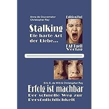 Stalkin - die harte Art der Liebe