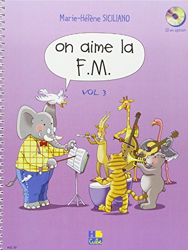 On aime la F.M. Volume 3 par Marie-Hélène Siciliano
