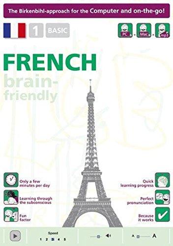 Brain-friendly French: Basic No. 1: Computer Course, French in Only 5 Minutes (Brain-friendly, French in Only 5 Minutes) by Vera F. Birkenbihl (2010-11-15)
