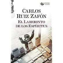 El Laberinto de los Espíritus (El Cementerio de los Libros Olvidados) (Spanish Edition)