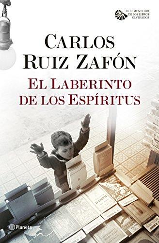 El Laberinto de los Espíritus (El Cementerio de los Libros Olvidados nº 1) (Spanish Edition) (3 De Juego Spielen)