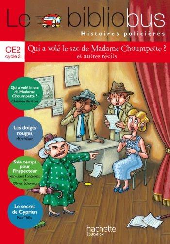 Le Bibliobus Nº 36 CE2 - Histoires policières - Livre de l'élève - Ed. 2013 par Paul Thiès