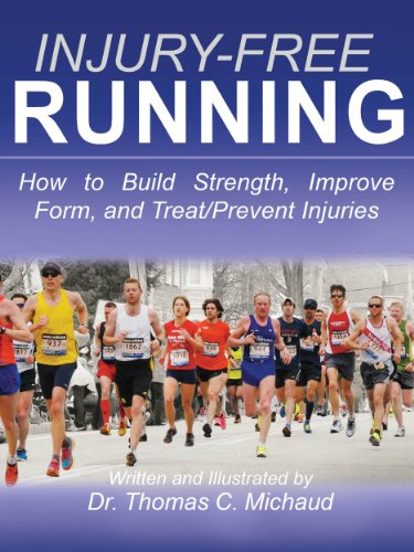 Injury-Free Running: How to Build Strength, Improve Form, and Treat/Prevent Injuries (English Edition)