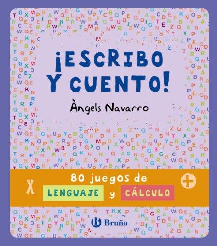 ¡Escribo y cuento! 80 juegos de lenguaje y cálculo (Castellano - A Partir De 8 Años - Libros Didácticos - Otros Libros)