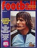 FOOTBALL MAGAZINE [No 211] du 01/04/1977 - LA ROUTE D'ARGENTINE N'EST PAS COUPEE - KIEV - M'GLADBACH - LIVERPOOL - ZURICH - DERNIER CARRE EUROPEEN - LES BUTEURS FRANCAIS - DOMINIQUE BATHENAY.
