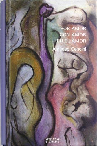Descargar Libro Por amor, con amor, en el amor (Nueva Alianza) de Amedeo Cencini