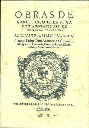 Obras completas de Garcilaso de la Vega con anotaciones de Fernando de Herrera (Aldina) por Garcilaso de la Vega