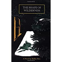 The Shape of Wilderness