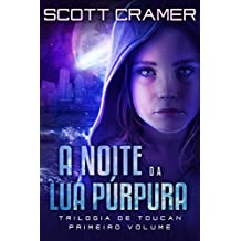 A Noite da Lua Púrpura (Portuguese Edition)