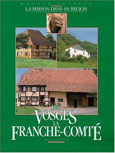 Les Vosges, la France-Comté
