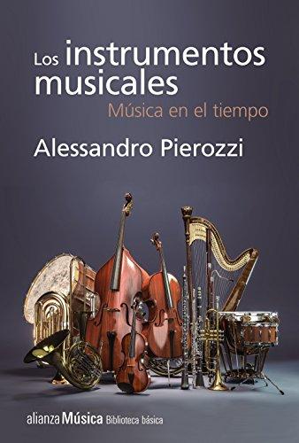 Los instrumentos musicales: Música en el tiempo