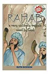 Rahab: A very Unlikely Woman Used by God