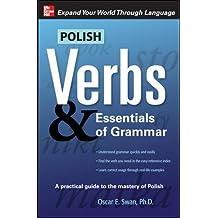 Polish Verbs & Essentials of Grammar (Verbs and Essentials of Grammar)
