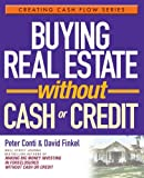 Buying Real Estate (Creating Cash Flow Series)