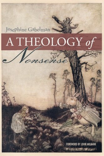 A Theology of Nonsense