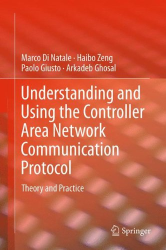 Understanding and Using the Controller Area Network Communication Protocol: Theory and Practice (Communication Controller)