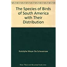 The Species If Birds Of South America With Their Distribution