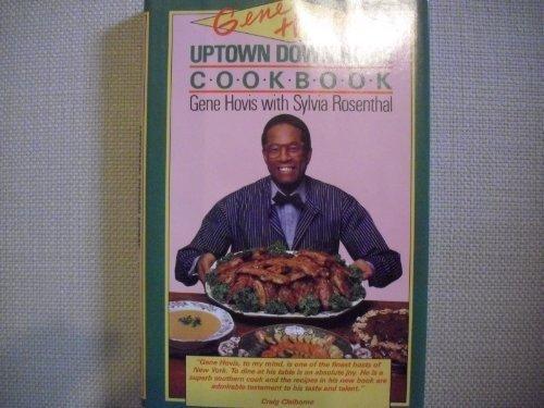 gene-hoviss-uptown-down-home-cookbook-by-hovis-gene-rosenthal-sylvia-1993-hardcover