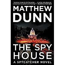 The Spy House: A Will Cochrane Novel (Spycatcher)