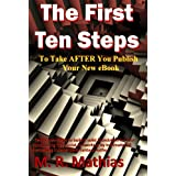 The First Ten Steps (English Edition)